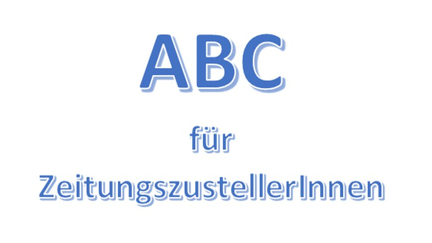 ABC  für ZeitungszutellerInnen